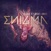 Enigma - Fall Of A Rebel Angel (2016)