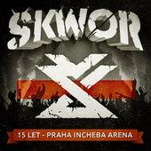 Škwor - 15 let-Praha Incheba Aréna (CD+DVD)