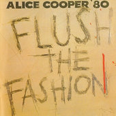 Alice Cooper - Flush The Fashion (Edice 1990)