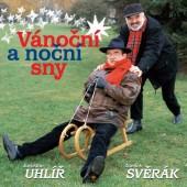 Zdeněk Svěrák & Jaroslav Uhlíř - Vánoční A Noční Sny (Reedice 2017)