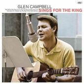 Glen Campbell - Glen Sings For The King (2018) - Vinyl
