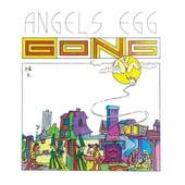 Gong - Angels Egg (Radio Gnome Invisible Part II)