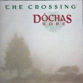 Dochas Hope - Crossing