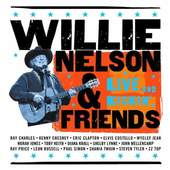 Willie Nelson - Willie Nelson & Friends - Live And Kickin