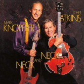 Chet Atkins And Mark Knopfler - Neck And Neck (30th Anniversary Edition 2020) - 180 gr. Vinyl