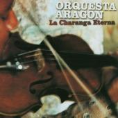 Orquesta Aragon - La Charanga Eterna (Edice 2011) DOPRODEJ
