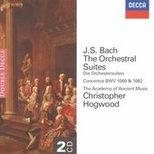 Christopher Hogwood - J.S. Bach Four Orchestral Suites, Christopher Hogw