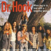 Dr. Hook - When You're In Love With A Beautiful Woman (1996)