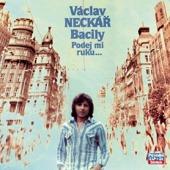 Václav Neckář - Podej mi ruku a projdem Václavák/Kolekce 9