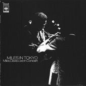 Miles Davis - Miles In Tokyo (Edice 2005)
