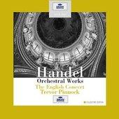 Handel, Georg Friedrich - HANDEL Orchestral Works Pinnock