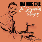 Nat King Cole - For Sentimental Reasons (Remaster 2019)
