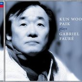 Fauré, Gabriel - Fauré Romances ans paroles 1 & 3; Kun-Woo Paik