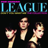 Human League - Dont You Want Me/ The Collection