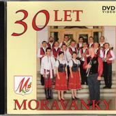 Moravanka - 30 Let