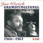 Jan Werich - Gramotingltangl 1966-1967