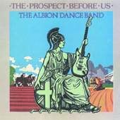 Albion Band - The Prospect Before Us