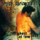 Bruce Springsteen - Ghost Of Tom Joad (1995)