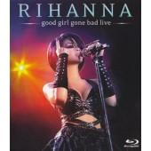 Rihanna - Good Girl Gone Bad: Live (Blu-ray)