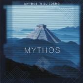 Mythos 'N DJ Cosmo - Mythos (1999)