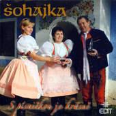 Šohajka - S Písničkou Je Krásně (2009)
