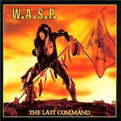W.A.S.P. - Last Command (Reedice 1997)
