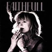 Marianne Faithfull - Faithfull - A Collection Of Her Best Recordings (Edice 2002)