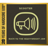 Scooter - Back To The Heavyweight Jam (Limited Edition 2013)