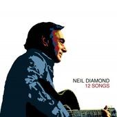 Neil Diamond - 12 Songs /DIGIPACK