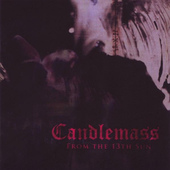 Candlemass - From The 13th Sun (Edice 2008)