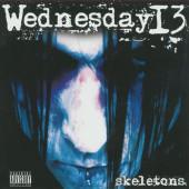 Wednesday 13 - Skeletons (Reedice 2019)