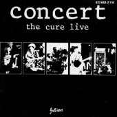 Cure - Concert - The Cure Live (Edice 2000)