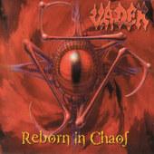 Vader - Reborn In Chaos (Edice 2012)