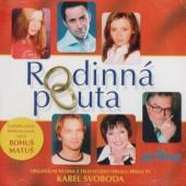 Soundtrack / Karel Svoboda - Rodinná Pouta (2007)