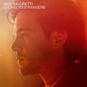 Jack Savoretti - Singing To Strangers (Deluxe Edition, 2019) - Vinyl