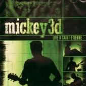 Mickey 3D - Live ? Saint