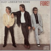 Huey Lewis & The News ‎ - Fore!