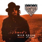 Gun Club - Ahmed's Wild Dream (Limited Edition 2018) - Vinyl