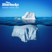 Sherlocks - Under Your Sky (Limited Coloured Vinyl, 2019)