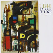 UB40 - Labour Of Love II (1989)