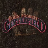John Fogerty - Centerfield (Edice 2018)