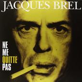 Jacques Brel - Ne Me Quitte Pas - 180 gr. Vinyl