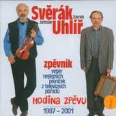 Zdeněk Svěrák & Jaroslav Uhlíř - Hodina zpěvu 1987-2001: Zpěvník - Výběr nejlepších písniček z televizních pořadů