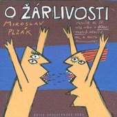 Miroslav Plzák - O Žárlivosti