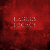 Eagles - Legacy (12CD+BRD+DVD)