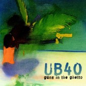 UB40 - Guns In The Ghetto (1997)