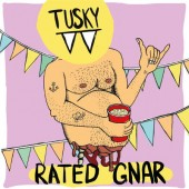 Tusky - Rated Gnar (Limited Coloured Vinyl, 2018) - Vinyl