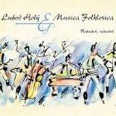 Luboš Holý & Musica Folklorica - Rabudeň, rabudeň