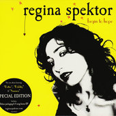 Regina Spektor - Begin To Hope (Special Edition)