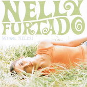 Nelly Furtado - Whoa, Nelly! (Enhanced)